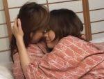 【レズキス動画】素人レズビアンカップルのイチャラブでエッチな温泉旅行に一日密着♪